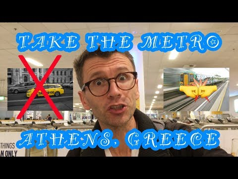 Taxi? Or Metro? Athens, Greece (Is It Worth Saving  $$$)