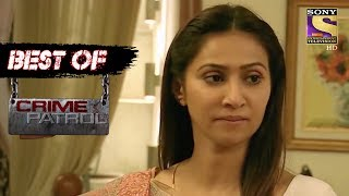 Best Of Crime Patrol - The Conflict - Full Episode