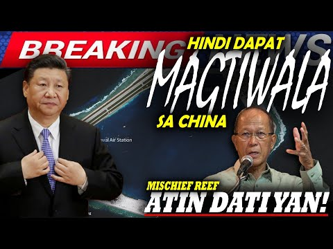 GRABE! CHINA HINDI DAPAT PAGKATIWALAAN, NAKIUSAP LANG SA PILIPINAS BUKAS KANILA NA ANG MISCHIEF REEF -  (2020)
