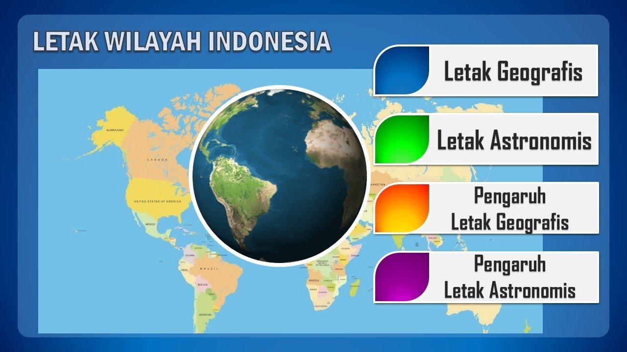 Menjelaskan letak geografis, geologis, dan astronomis indonesia. Media Pembelajaran Letak Wilayah Indonesia Dan Pengaruhnya Youtube