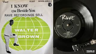 Walter Brown and The Rockets - I Know