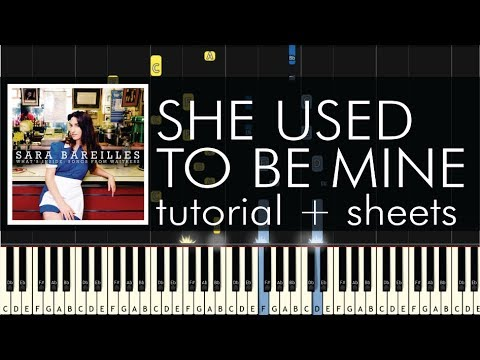 Sara Bareilles - She Used To Be Mine - Piano Tutorial + Sheets
