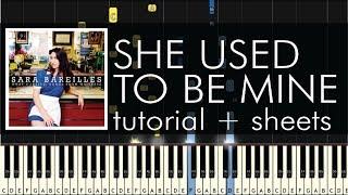 Sara Bareilles - She Used to Be Mine - Piano Tutorial + Sheets