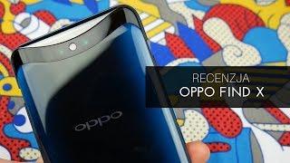 Recenzja Oppo Find X - test Tabletowo.pl