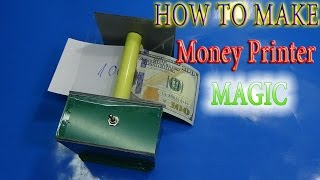 How to make Money Printer Machine Magic Trick simple