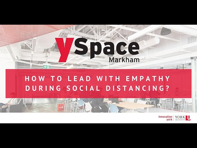 How to Lead with Empathy during Social Distancing