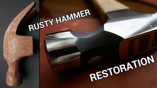 Rusty Hammer Restoration