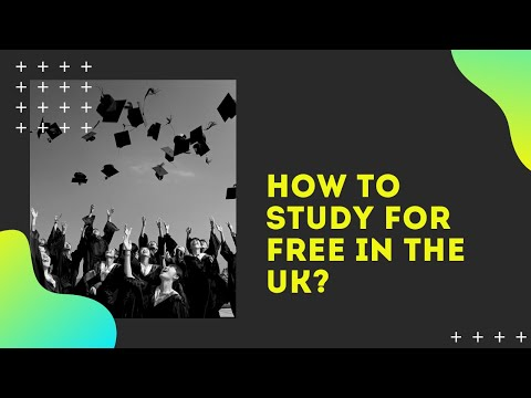 HOW TO STUDY FOR FREE IN THE UK?