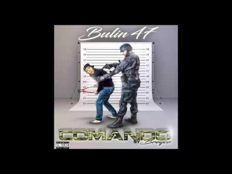 Bulin 47 - Comando (Ute E' Duro) | Audio Oficial