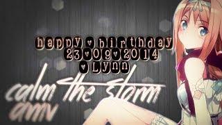 CALM THE STORM. || happy 19th birthday lynnie ♥