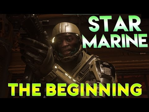 Star Citizen 2.6 Star Marine - The Beginning - Part 1 (Star Marine Gameplay)