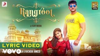 Rangroot - Official Lyric Video | Ajay Hooda | Rangroot