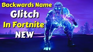*NEW* Backwards Name Glitch In Fortnite!