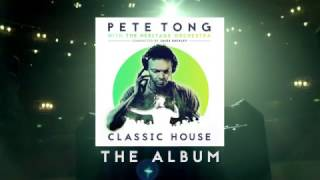 Pete Tong - Classic House (TV Advert)