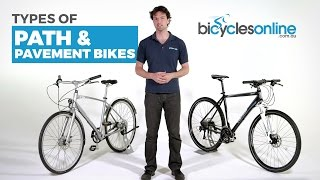 What are the different types of Path and Pavement Bikes?