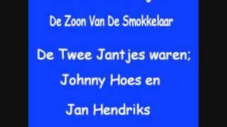 De Twee Jantjes - De Zoon Van De Smokkelaar.wmv