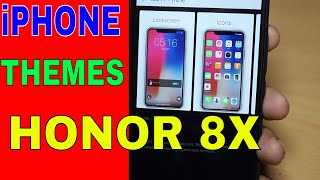 HONOR 8X Best Iphone Theme | Best iPhone theme for all HONOR and Huawei Phones Running emui 5/8