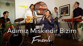 Fuzuli Sound - Adımız Miskindir Bizim (MFÖ Cover) Resimi