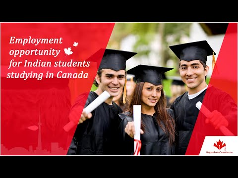 Employment opportunity for Indian students studying in Canada