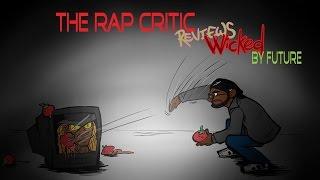 Rap Critic: 'Wicked' - Future