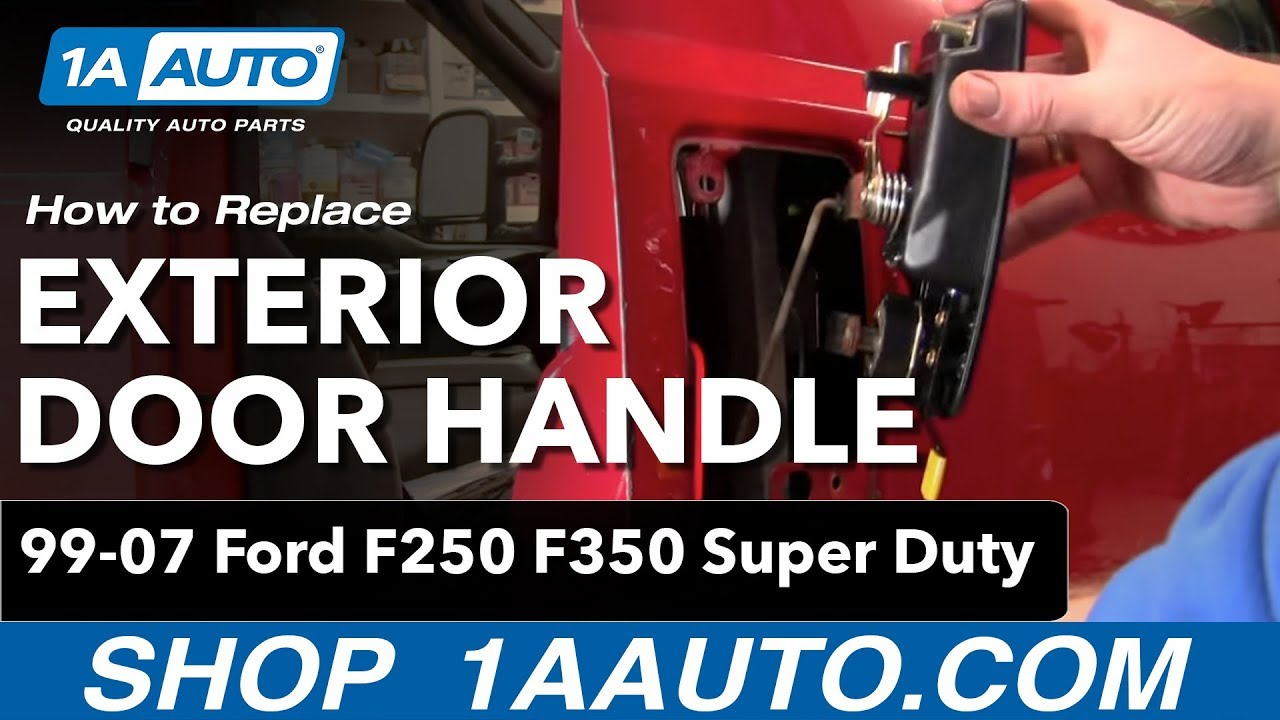 2012 F150 Fuse Box How To Install Replace Outside Door Handle Ford F250 F350