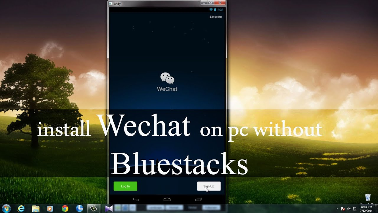 Install Wechat on PC Without Bluestacks