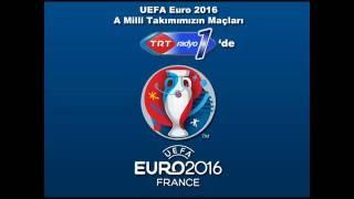 UEFA Euro 2016 A Milli Takım Maçları