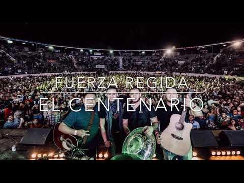 El Centenario - Fuerza Regida (Cover)