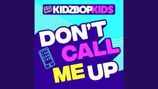 Don't Call Me Up Video