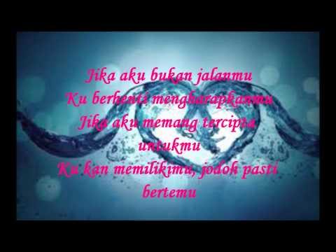 Jodoh Pasti Bertemu-Afgan (Lirik)
