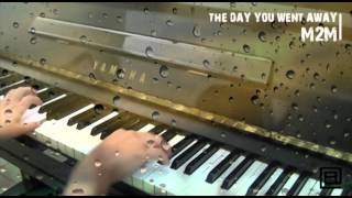 The Day You Went Away || Piano