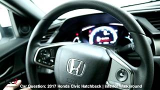 2017 Honda Civic Hatchback Turbo | Interior Review | The MOST Complete Review: Part 2/7