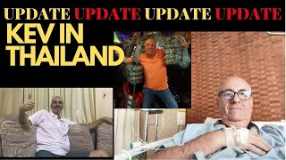 A GREAT UPDATE FOR KEV IN THAILAND