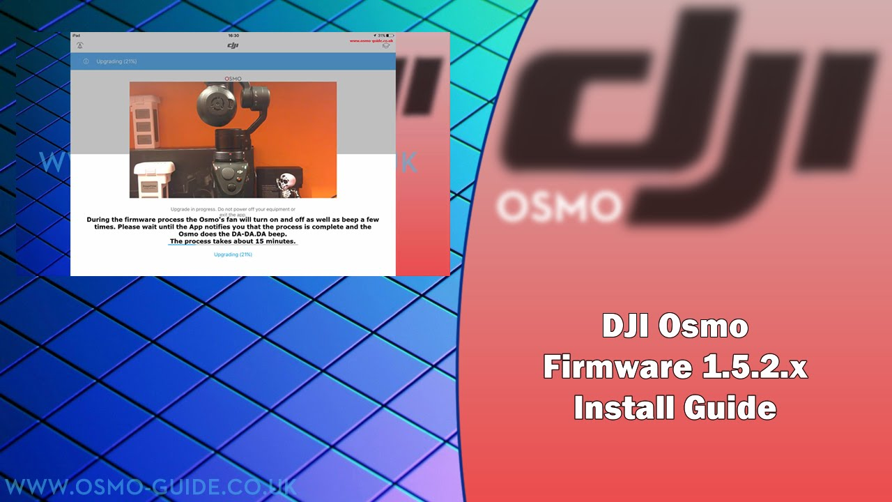 UPDATE 1: DJI Osmo Firmware 1 5 2 00 Install Guide | 9 To 5 DRONE