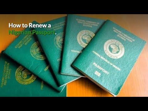 Nigerian Passport Renewal Guide 2019: How To Renew Your Nigerian Passport