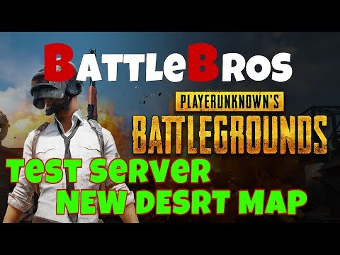 PLAYERUNKNOWN's BATTLEGROUNDS - New Desert Map - Come and Chill with the BattleBros!