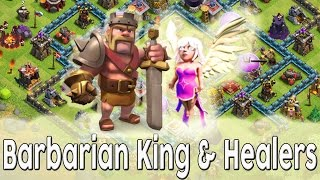 Clash of Clans - All Healer and Barbarian King Attack Strategy! (Maxed Out Level 8 Town Hall)