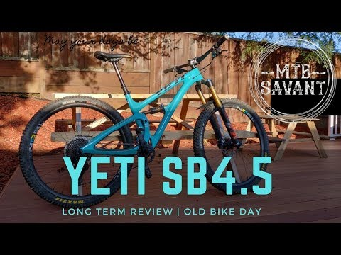 Old Bike Day #OBD - Yeti SB4.5 Long Term Review // What's Next?
