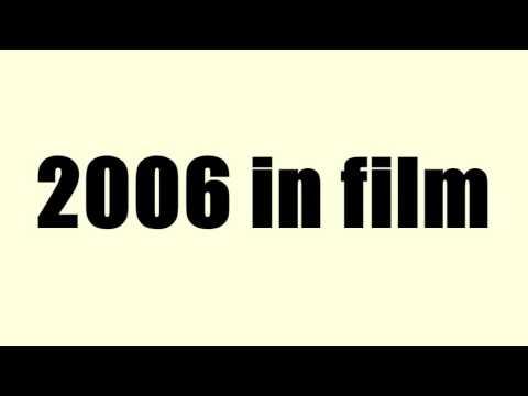 2006 in film