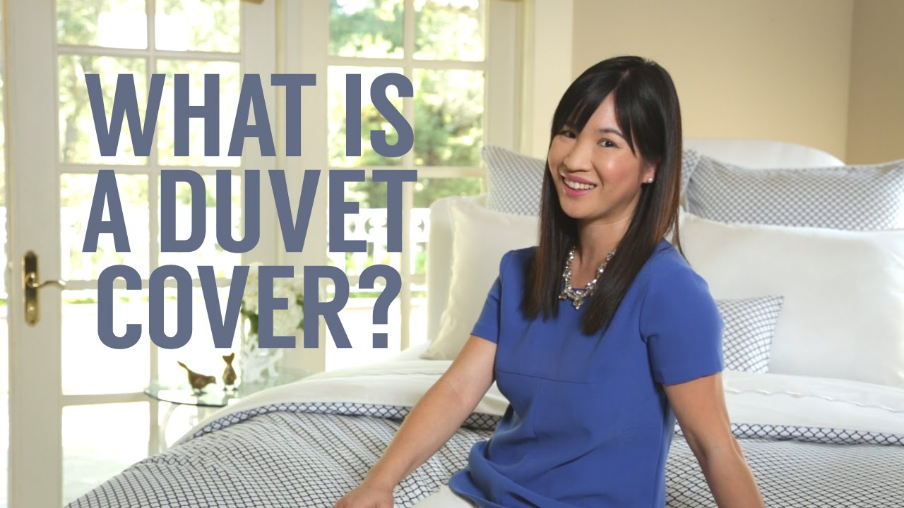 What Is A Duvet Cover Youtube