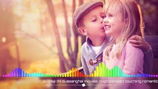 Download Lagu Jo Bheji Thi Dua Ringtone Heart Touching Romantic Ringtone New Ringtone 2019 MP3