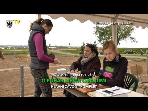 O pohár města Chrudimi - Vestec 14.5.2016 - HLAVNÍ ZÁVOD