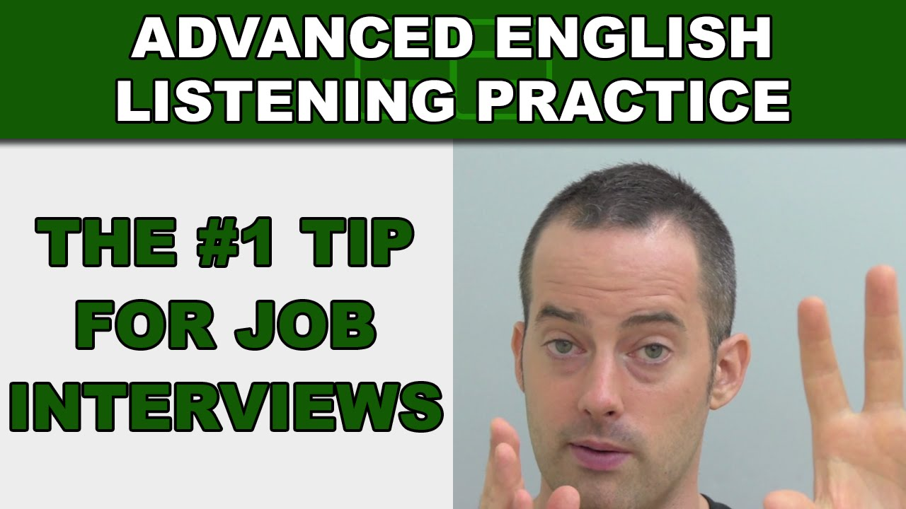 the job interview tip how to speak english fluently the 1 job interview tip how to speak english fluently advanced english listening practice 53