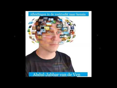 Afleidingen in de zoektocht naar kennis / Abdul-Jabbar van de Ven