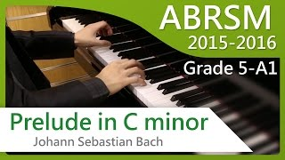 [青苗琴行] ABRSM Piano 2015-2016 Grade 5 A1 Johann Sebastian Bach Prelude in C minor