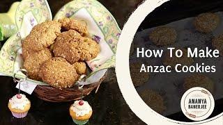 How to make Anzac Cookies - Ananya's World Kitchen