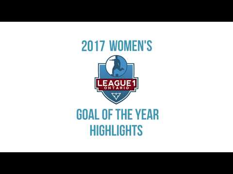 2017 Women's League1 Ontario Goal Of The Year Highlights