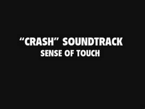 Crash Soundtrack - Sense of Touch