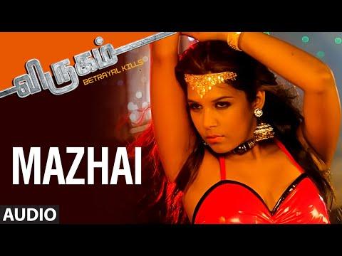 Mazhai Full Song (Audio) ||
