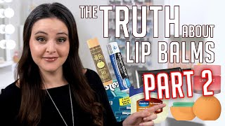 The REAL reason why your lip balm sucks... (part 2)